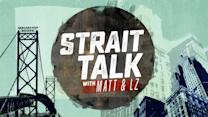 Strait Talk With Matt and LZ