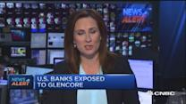 US banks exposed to Glencore