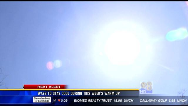 Ways to stay cool during this week's warm up