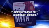 Book claims high cholesterol doesn't cause heart disease