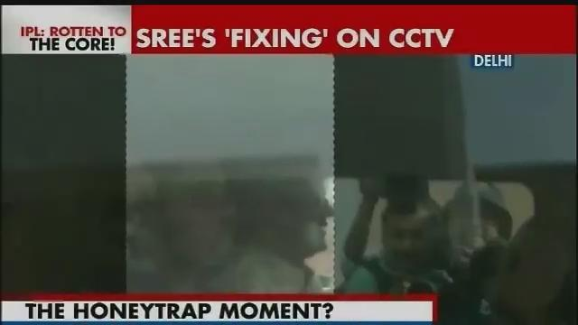 Honeytrap used to lure Sreesanth, others? CCTV footage has it