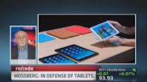 Mossberg: In defense of tablets