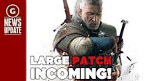 No Free Witcher DLC This Week, Large Patch Incoming - GS News Update