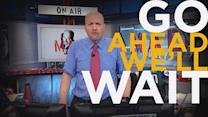 Cramer Remix: Time to reassess your portfolio