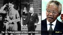 Top 10 Political Leaders of the Last Century