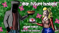 """""""Dear Future Husband"""" by Meghan Trainor - A pop song review"""