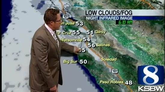 Get Your Friday KSBW Weather Forecast 7.12.13