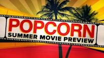 Peter Travers' Summer Movie Preview