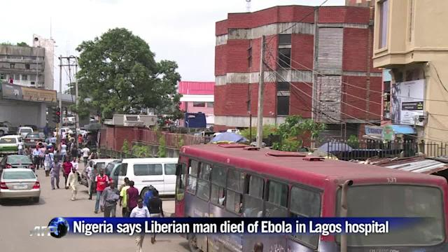 Nigeria says Liberian man died of Ebola in Lagos hospital