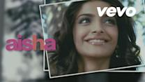 By The Way Video | Sonam Kapoor, Abhay