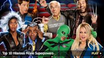 Top 10 Hilarious Movie Superpowers