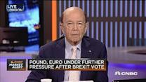 Brexit's biggest risk? Jobs: Wilbur Ross