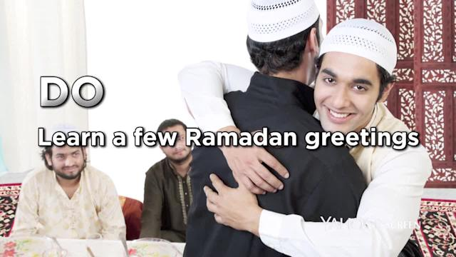 Ramadan etiquette: Dos and Don'ts