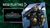Shadowrun Chronicles: Boston Lockdown - Now Playing