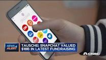 Snapchat valued $18B latest fundraising