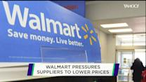 Walmart pressures suppliers to lower prices: Report
