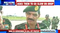 Army Chief urges ex-servicemen to call off protests
