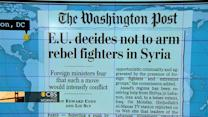 Headlines: Europe says 'no' to arming Syrian rebels