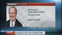 Gartman: No way OPEC will cut production