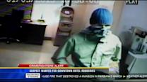 Suspect wanted for downtown hotel robberies