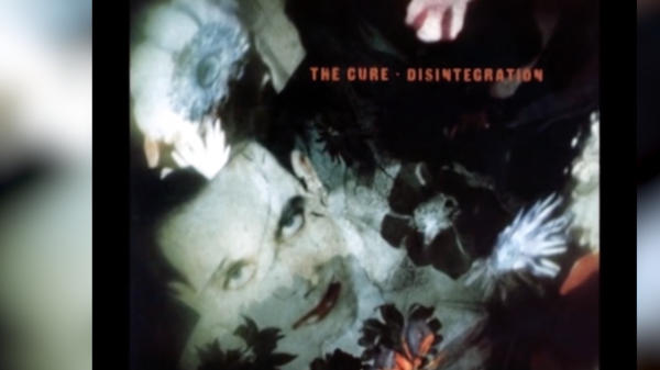 Love' story: The Cure's 'Disintegration' and Robert Smith's