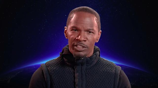 And now, here's a message from Jamie Foxx: