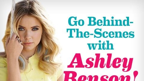 Behind-the-scenes at Ashley Benson's cover shoot