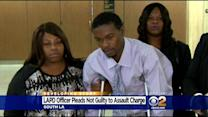 LAPD Officer Pleads Not Guilty To Assault Charge