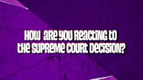 What do you think about the Supreme Court`s decision on gay marriage?
