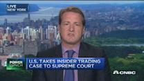Insider trading case goes to SCOTUS