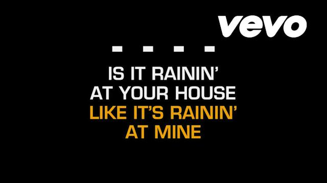 Is It Raining At Your House (Karaoke)