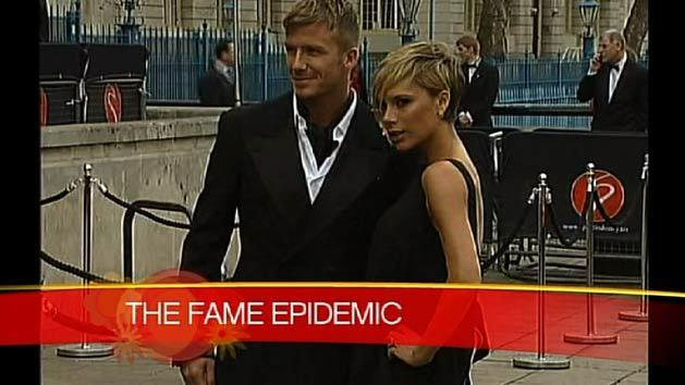 The fame epidemic