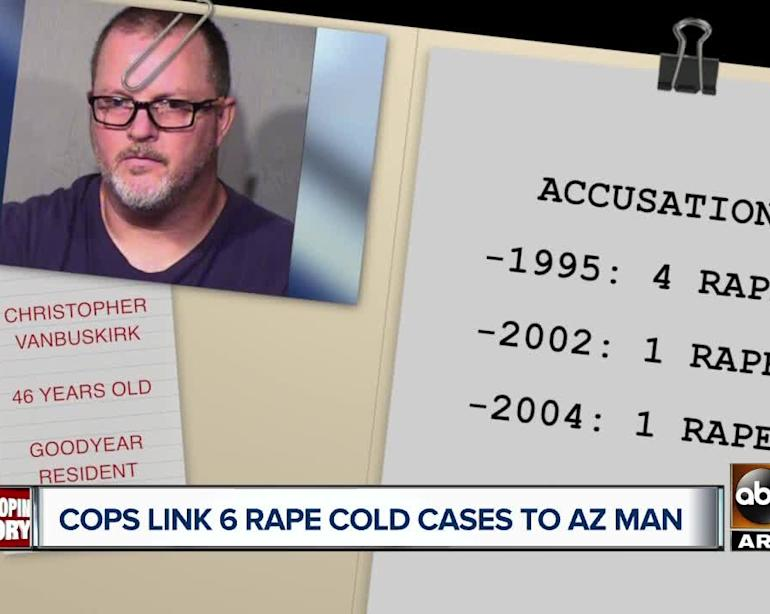 Police link 6 rape cold cases to Arizona man