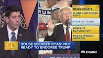 CNBC update: Ryan not ready to endorse Trump
