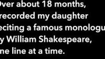 Poetic Girl Spends 18 Months Reciting Shakespeare Monologue