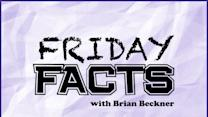 RADIO: Friday Facts w/ Brian Beckner - August 28th