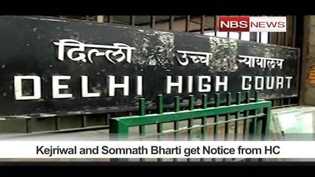 Kejriwal and Somnath Bharti get Notice from HC