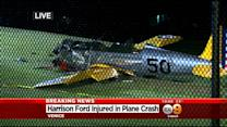 Harrison Ford Injured In Small Plane Crash On Venice Golf Course