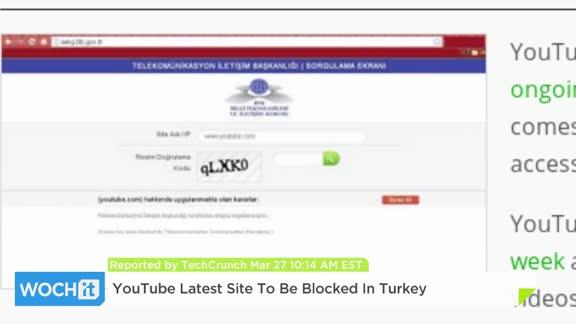 YouTube Latest Site To Be Blocked In Turkey