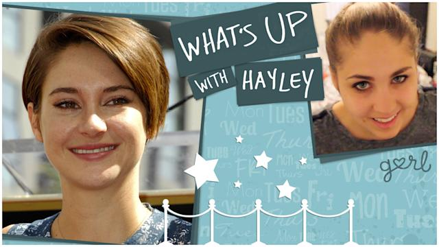 Shailene Woodley Got Advice From Jennifer Lawrence - What's Up With Hayley