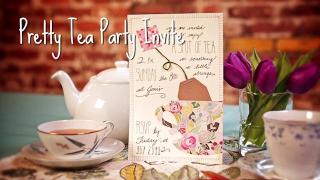 Make a Pretty Tea Party Invitation