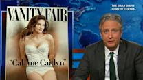 Jon Stewart to Caitlyn Jenner: Welcome to being a woman in America
