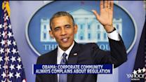 Obama: Corporate community always complains about regulation