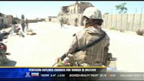 Pentagon outlines changes for women in the military