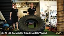 Father's Day: Get Fit with Dad with the Testosterone Blitz Workout