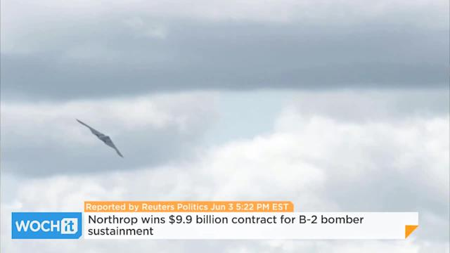 Northrop Wins $9.9 Billion Contract For B-2 Bomber Sustainment