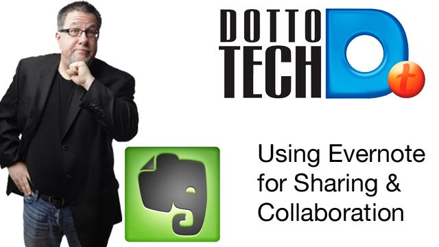 Using Evernote for Sharing and Collaboration