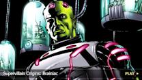 Supervillain Origins: Brainiac