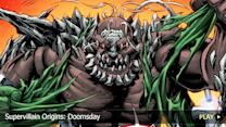 Supervillain Origins: Doomsday