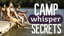 11 Summer Camp Whisper Confessions